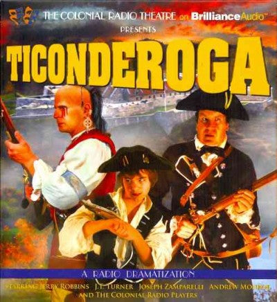 Ticonderoga: A Radio Dramatization: Ticonderoga