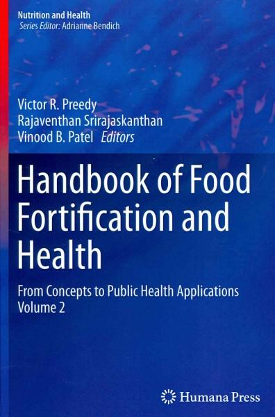 Handbook of Food Fortification and Health: From Concepts to Public Health Applications (Nutrition and Health)