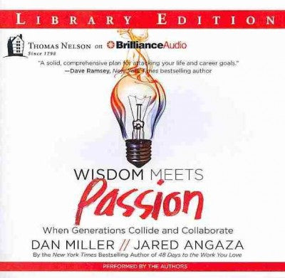 Wisdom Meets Passion: When Generations Collide and Collaborate: Library Edition
