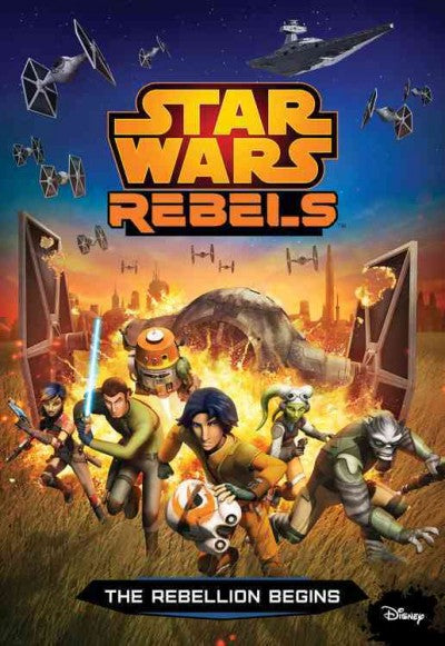 The Rebellion Begins (Junior Novelization)