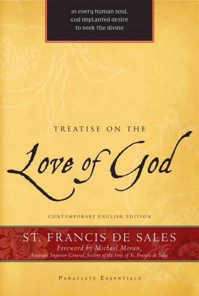 Treatise on the Love of God (Paraclete Essentials)