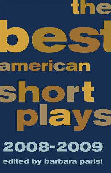 The Best American Short Plays 2008-2009 (Best American Short Plays)