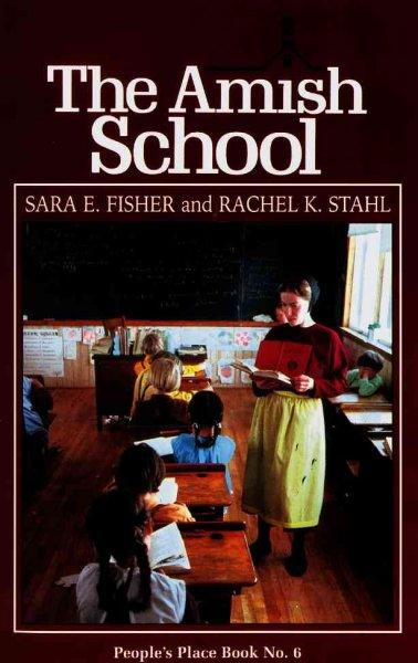 Amish School (People's Place Booklet)