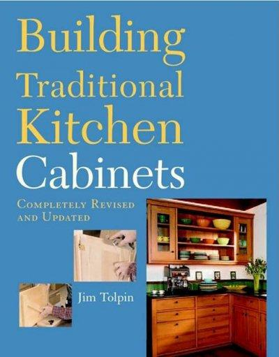 Building Traditional Kitchen Cabinets