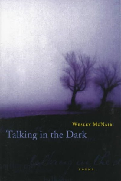 Talking in the Dark: Poems: Talking in the Dark