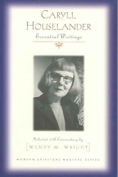 Caryll Houselander: Essential Writings