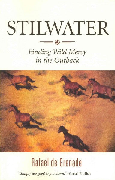 Stilwater: Finding Wild Mercy in the Outback