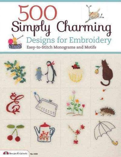 500 Simply Charming Designs for Embroidery: Easy-to-Stitch Monograms and Motifs