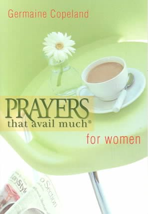 Prayers That Avail Much For Women (Prayers That Avail Much)