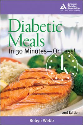 Diabetic Meals in 30 Minutes-or Less!