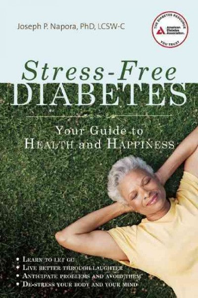 Stress-Free Diabetes: Your Guide to Health and Happiness
