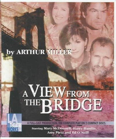 A View from the Bridge: A Drama