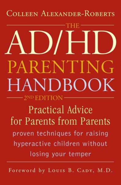 ADHD Parenting Handbook: Practical Advice for Parents from Parents