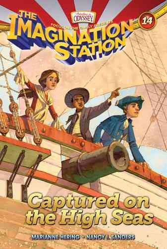 Captured on the High Seas (The Imagination Station)