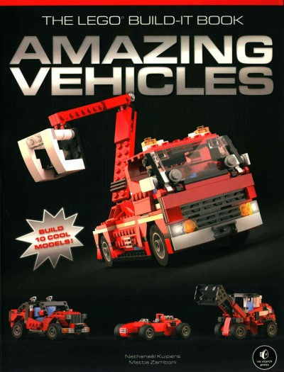 The Lego Build-It Book: Amazing Vehicles