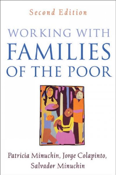 Working With Families of the Poor (Guilford Family Therapy): Working With Families of the Poor