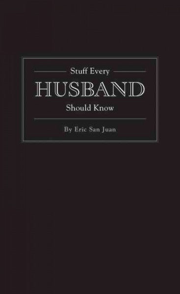 Stuff Every Husband Should Know