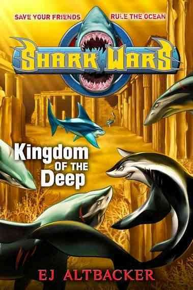 Kingdom of the Deep (Shark Wars)