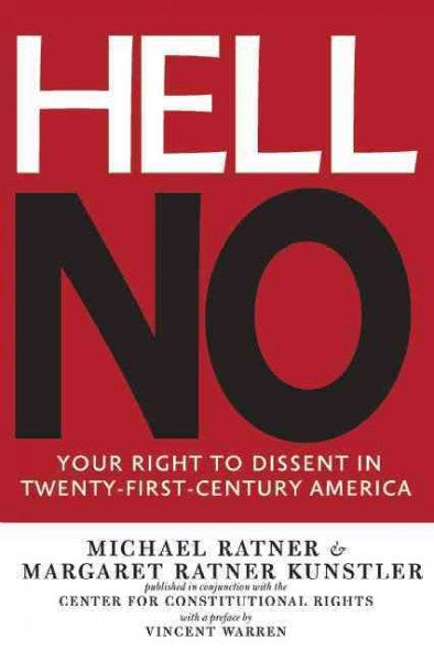 Hell No: Your Right to Dissent in Twenty-First Century America: Hell No