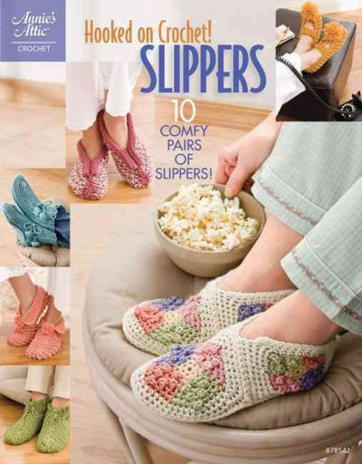 Hooked on Crochet! Slippers (Annie's Attic: Crochet)