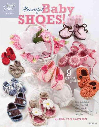 Beautiful Baby Shoes (Annie's Attic)