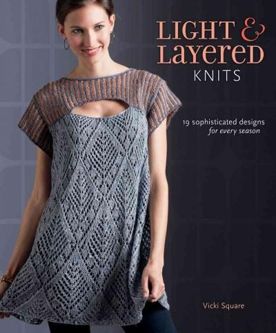 Light & Layered Knits: 19 sophisticated designs for every season