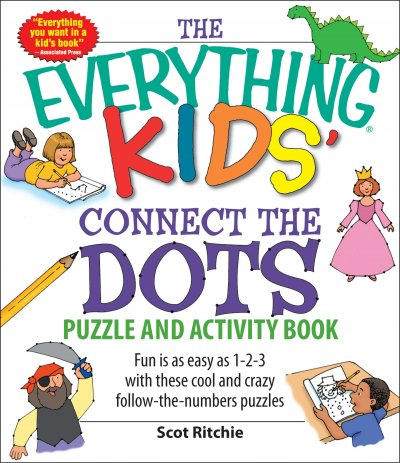 The Everything Kids' Connect the Dots Puzzle and Activity Book (Everything Kids Series)