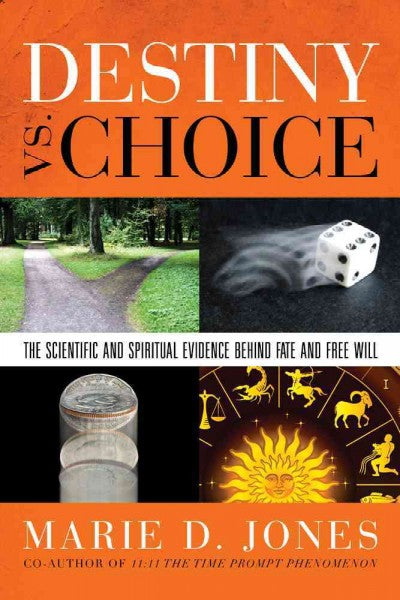 Destiny vs. Choice: The Scientific and Spiritual Evidence Behind Fate and Free Will