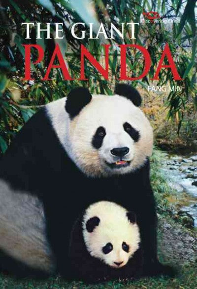 The Giant Panda (Discovering China)
