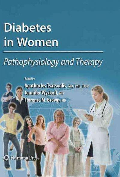 Diabetes in Women: Pathophysiology and Therapy (Contemporary Diabetes)