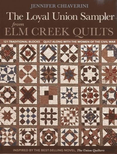 The Loyal Union Sampler from Elm Creek Quilts: 121 Traditional Blocks - Quilt Along With the Women of the Civil War | Affordablebookdeals