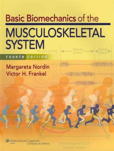Basic Biomechanics of the Musculoskeletal System: North American Edition