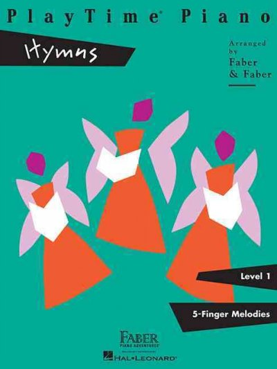 Playtime Piano Hymns: Level 1, 5 Finger Melodies (Playtime Piano)