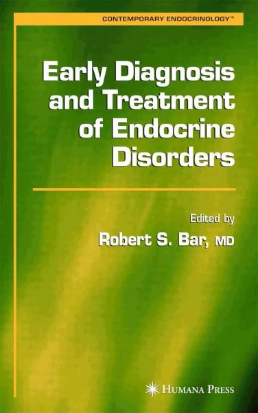 Early Diagnosis and Treatment of Endocrine Disorders (Contemporary Endocrinology)