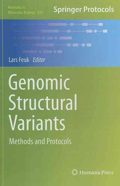 Genomic Structural Variants: Methods and Protocols (Methods in Molecular Biology)
