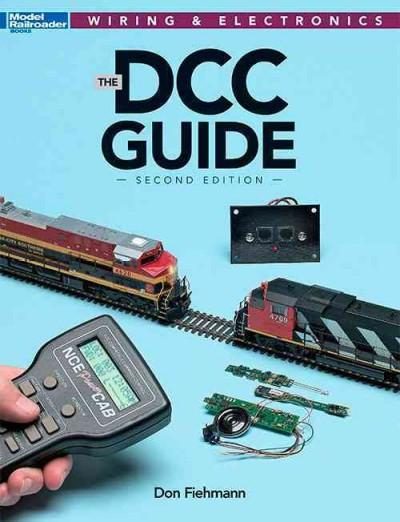 The DCC Guide (Model Railroader Books: Wiring & Electronics)