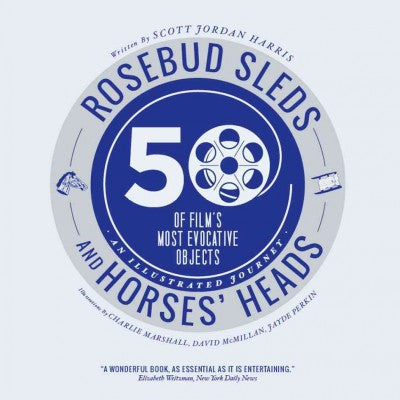 Rosebud Sleds and Horses' Heads: 50 of Film's Most Evocative Objects