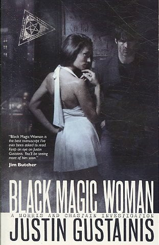 Black Magic Woman: A Morris and Chastain Investigation (Quincey Morris)