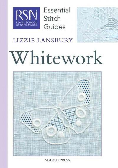 Whitework (Essential Stitch Guide)