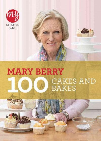 100 Cakes and Bakes (My Kitchen Table)