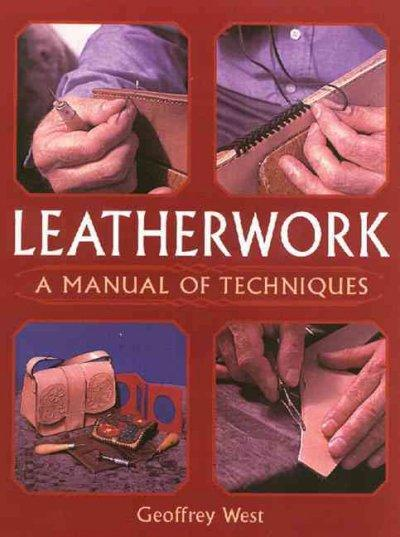 Leatherwork: A Manual Of Techniques | Affordablebookdeals