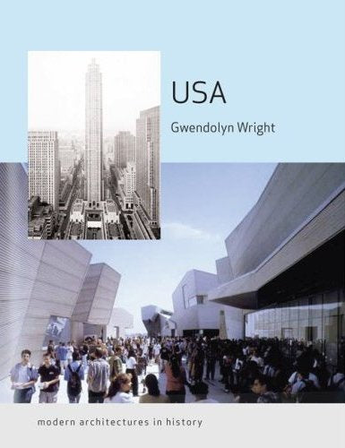 USA: Modern Architectures in History (USA Modern Architectures in History)