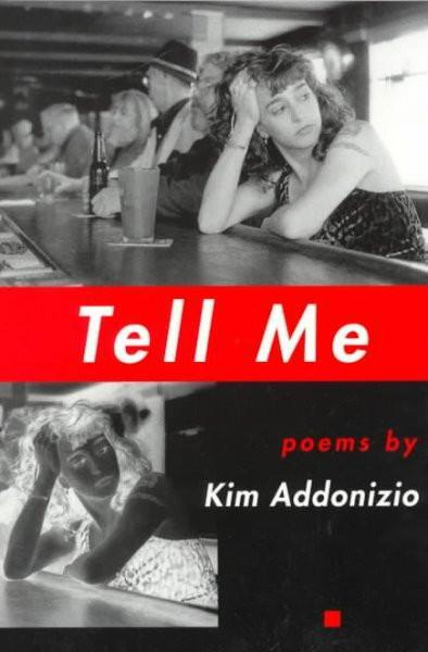 Tell Me (American Poets Continuum Series)