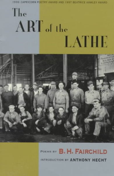 The Art of the Lathe: Poems: The Art of the Lathe