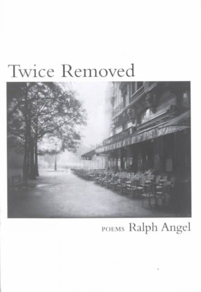 Twice Removed: Poems: Twice Removed