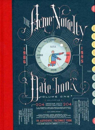 Acme Novelty Datebook: Sketches and Diary Pages in Facsimile 1986-1995