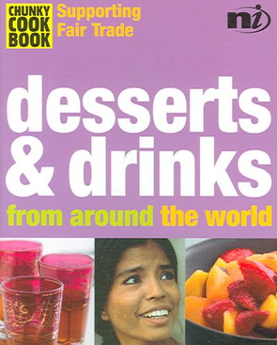 Desserts & Drinks from Around the World (Chunky Cookbook)