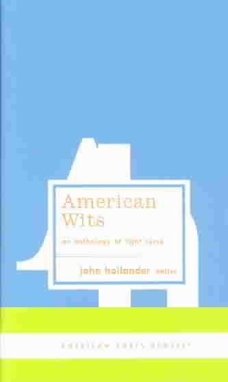 American Wits: An Anthology of Light Verse (American Poets Project)