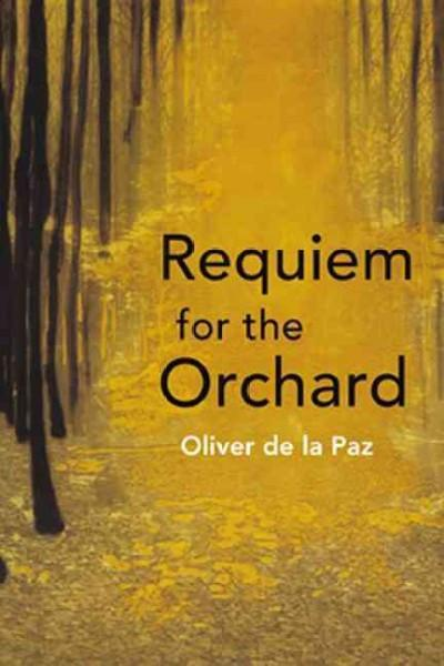 Requiem for the Orchard