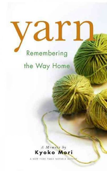 Yarn: Remembering the Way Home: Yarn